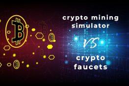 Simuladores de minería de Bitcoin VS Crypto Faucets: ¿Quién gana?